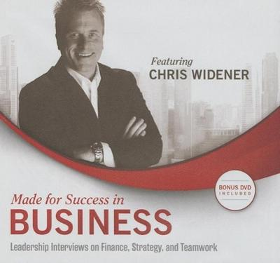 Made for Success in Business: Leadership Interviews on Finance, Strategy, and Teamwork