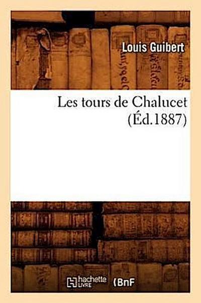Les Tours de Chalucet (Éd.1887)