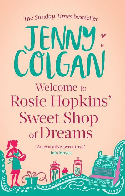 Welcome to Rosie Hopkins' Sweetshop of Dreams