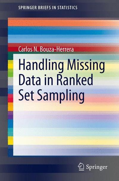 Handling Missing Data in Ranked Set Sampling