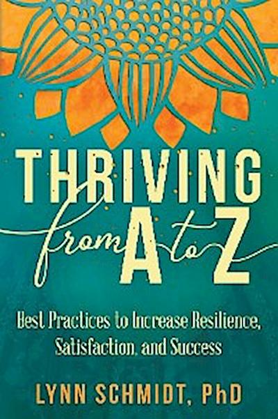 Thriving from A to Z