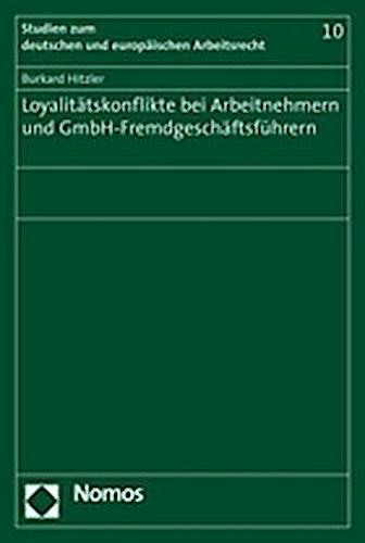 Loyalitätskonflikte bei Arbeitnehmern und GmbH-Fremdgeschäft ... 9783832921835