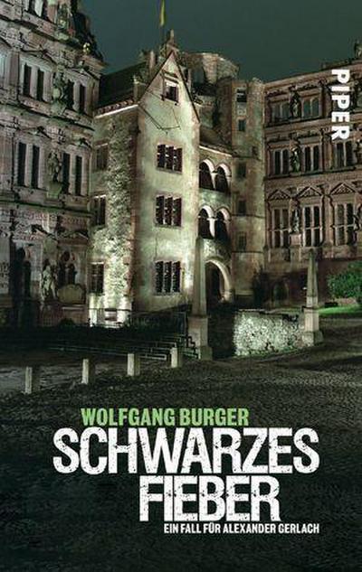 Schwarzes Fieber: Ein Fall für Alexander Gerlach (Alexander-Gerlach-Reihe, Band 4)