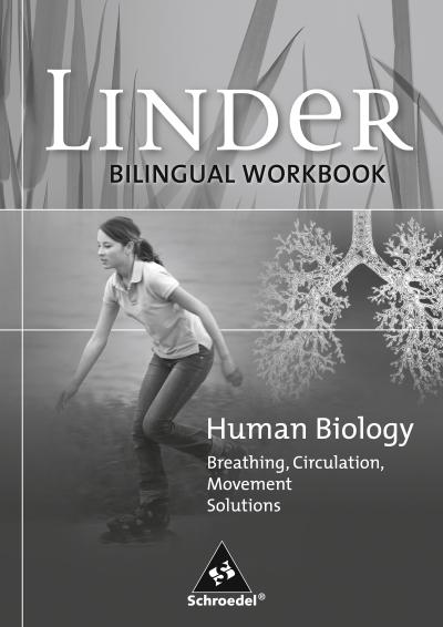 LINDER Biologie SI - Bilinguale Arbeitshefte Englisch. Human Biology - Breathing, Circulation, Movement - Solutions