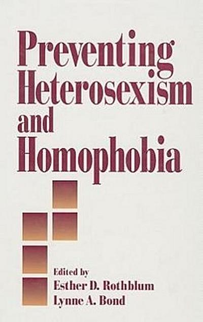 Preventing Heterosexism and Homophobia