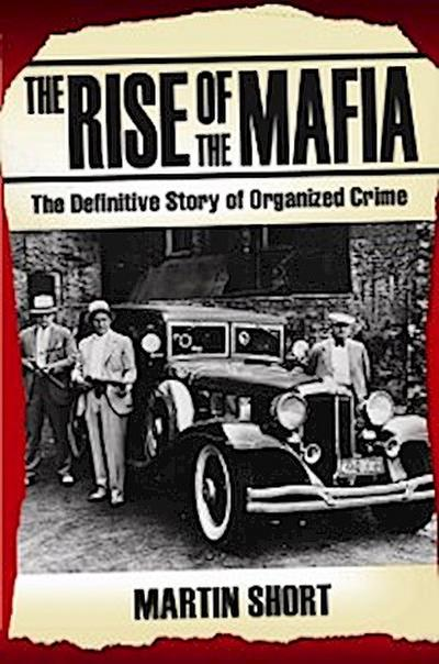 The Rise of the Mafia