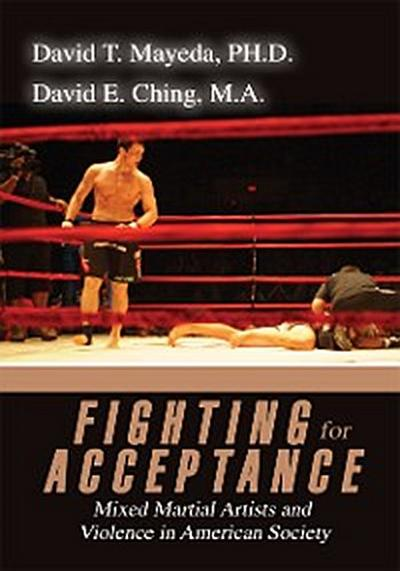 Fighting for Acceptance
