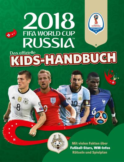 Das offizielle FIFA Fussball-Weltmeisterschaft Russland 2018 Kids-Handbuch