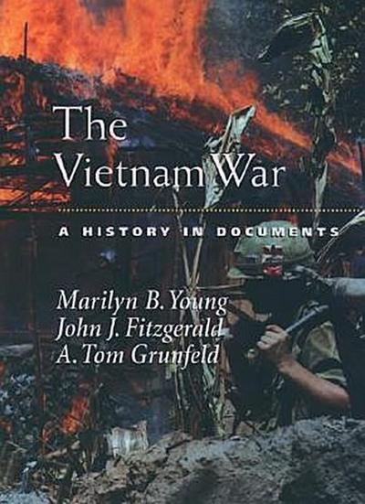 The Vietnam War: A History in Documents