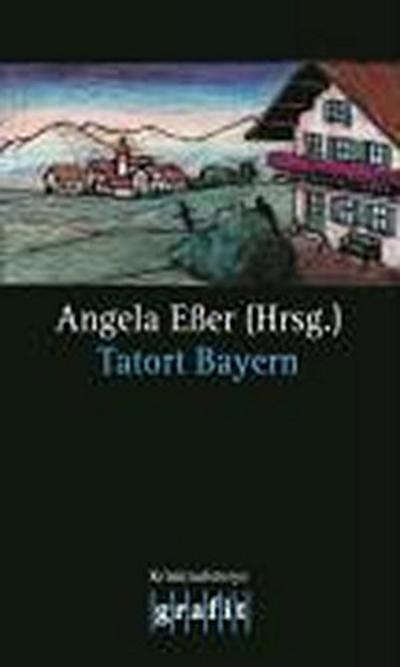 Tatort Bayern: Kriminalstorys