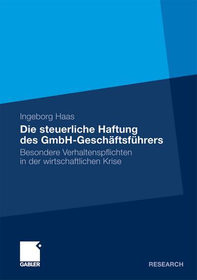 Die steuerliche Haftung des GmbH-Geschäftsführers