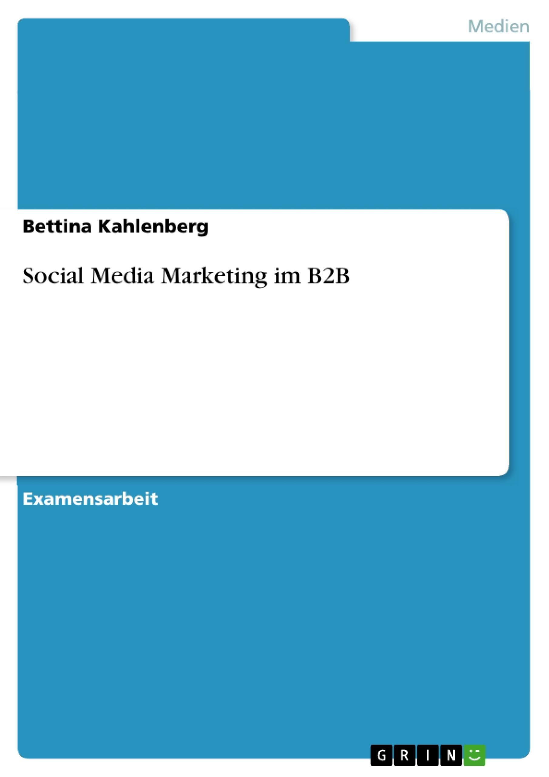 Social Media Marketing im B2B Bettina Kahlenberg