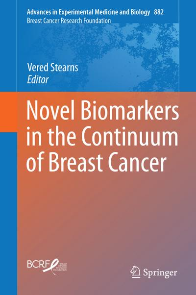 Novel Biomarkers in the Continuum of Breast Cancer