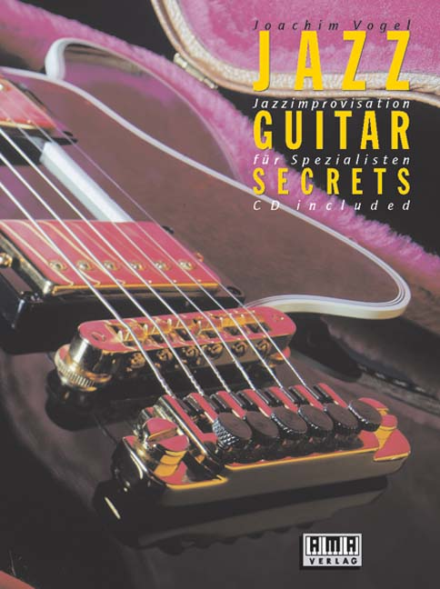 Jazz Guitar Secrets, m. CD-Audio Joachim Vogel