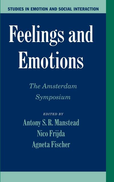 Feelings and Emotions: The Amsterdam Symposium
