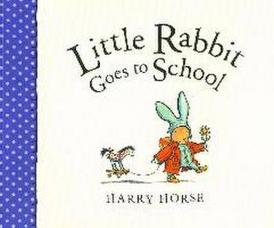 Little Rabbit Goes to School
