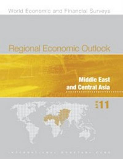 Regional Economic Outlook, April 2011: Middle East and Central Asia