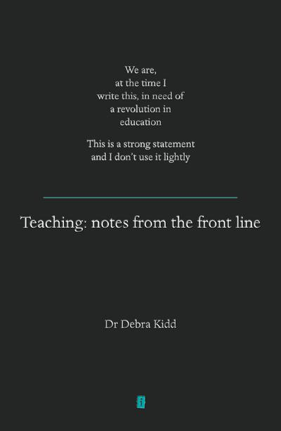 Teaching: Notes From the Front Line