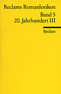 Reclams Romanlexikon Band 5 20. Jahrhundert III