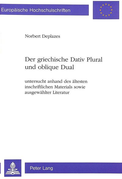 Der griechische Dativ Plural und oblique Dual
