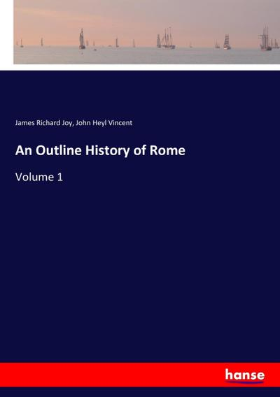 An Outline History of Rome