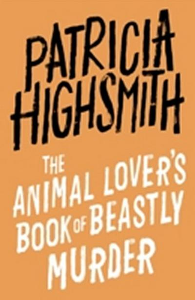 Animal Lover's Book of Beastly Murder