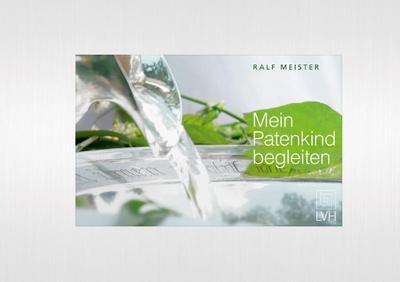 Mein Patenkind begleiten - Lutherisches Verlagshaus - Gebundene Ausgabe, Deutsch, Ralf Meister, Mit Lieder-CD, Mit Lieder-CD