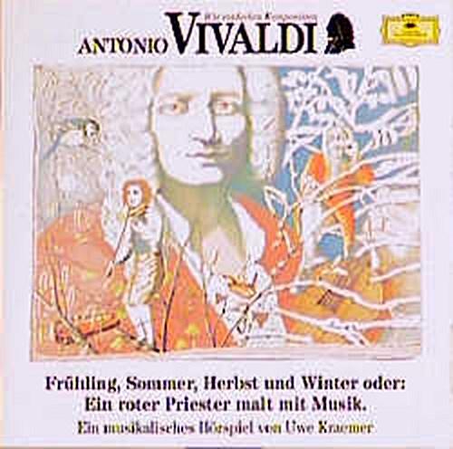 NEU Antonio Vivaldi: Frühling, Sommer, Herbst und Winter oder: Ein ro... 104784