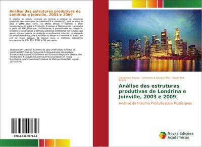 Análise das estruturas produtivas de Londrina e Joinville, 2003 e 2009