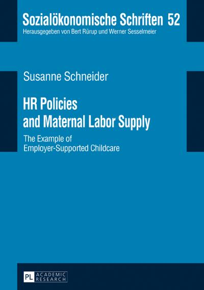 HR Policies and Maternal Labor Supply