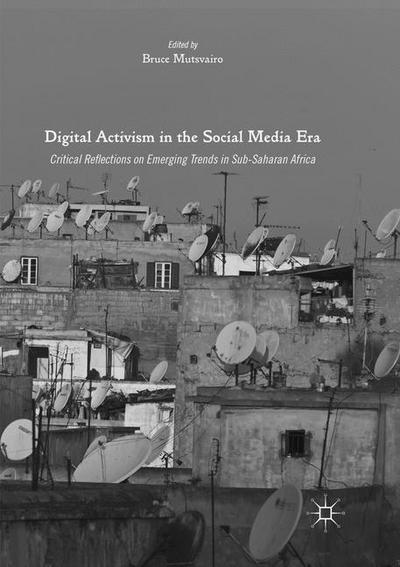 Digital Activism in the Social Media Era