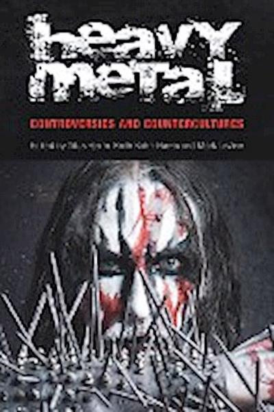 Heavy Metal: Controversies and Counterculture