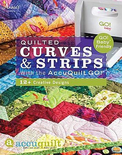 Quilted Curves & Strips with the AccuQuilt GO! (R)
