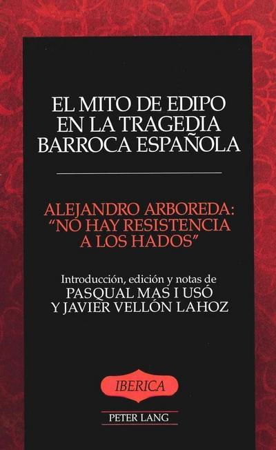 El mito de Edipo en la tragedia barroca española