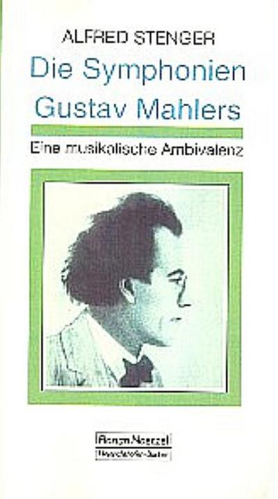 Die Symphonien Gustav Mahlers