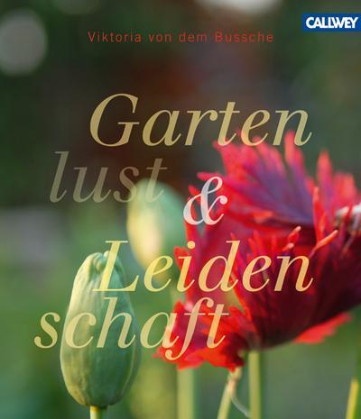 Gartenlust und Leidenschaft