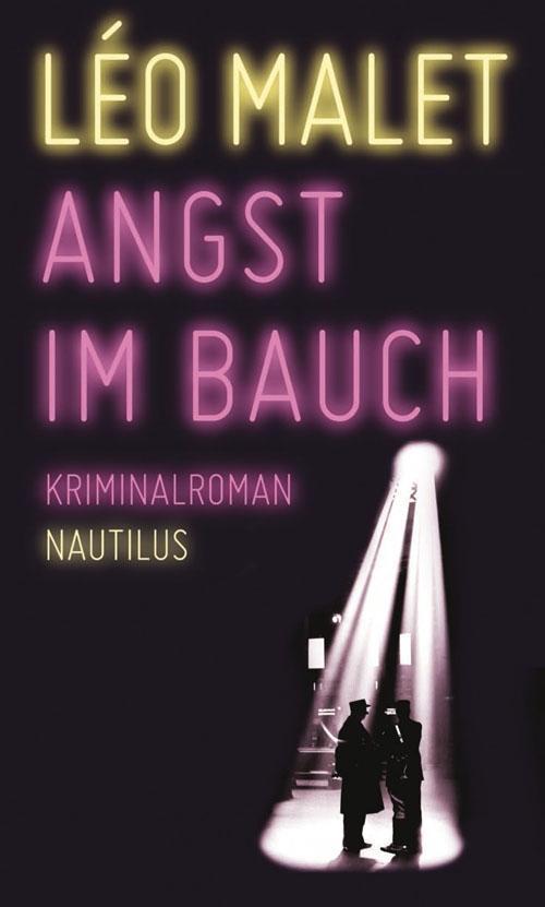 Léo Malet / Angst im Bauch9783960540397