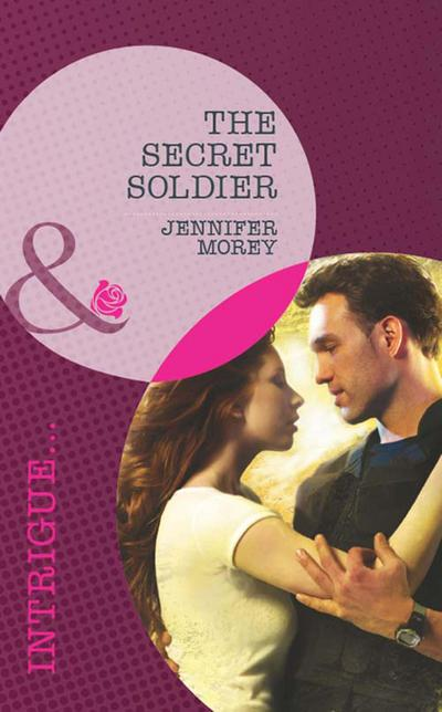 The Secret Soldier (Mills & Boon Intrigue)