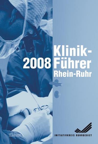 Klinik-Führer Rhein-Ruhr 2008/2009
