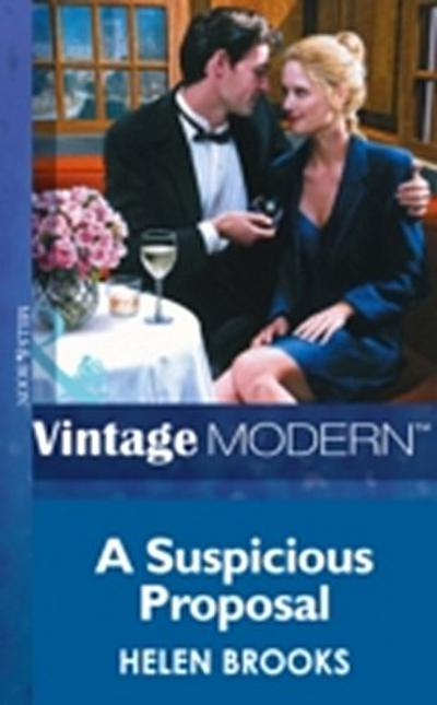 Suspicious Proposal (Mills & Boon Modern) (Marry Me?, Book 1)