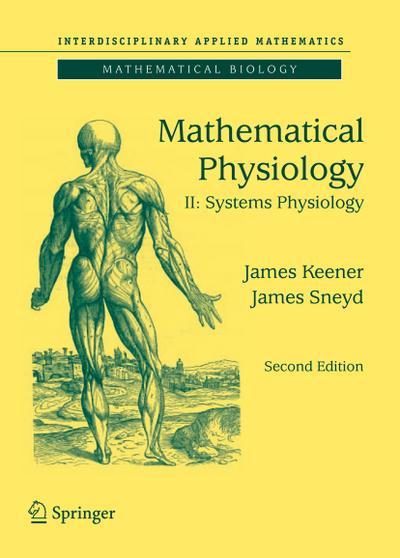 Mathematical Physiology. Vol.2
