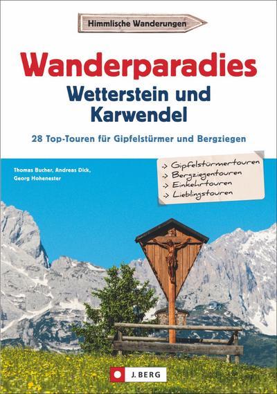 Wanderparadies Wetterstein und Karwendel