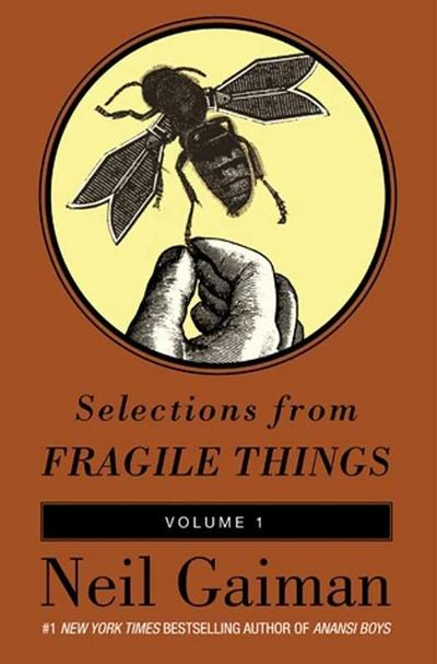 Selections from Fragile Things, Volume One
