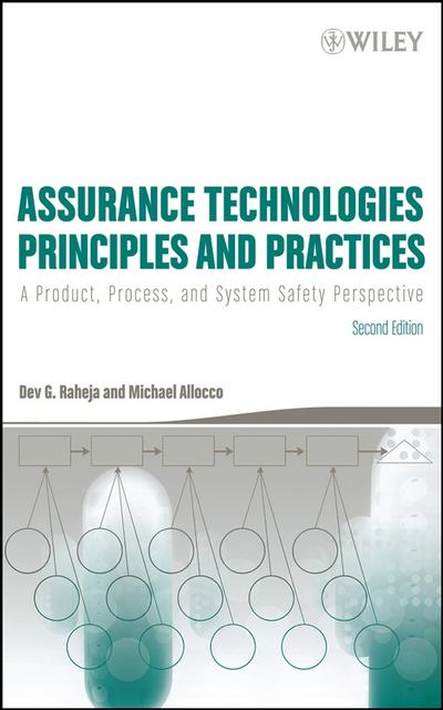 Assurance Technologies Principles and Practices