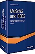 MuSchG und BEEG - Praxiskommentar zum Mutterschutzgesetz, Bundeselterngeld- und Elternzeitgesetz