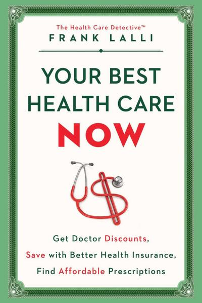 Your Best Health Care Now
