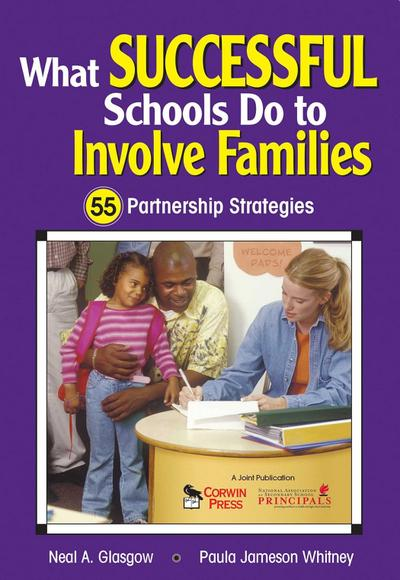 What Successful Schools Do to Involve Families: 55 Partnership Strategies