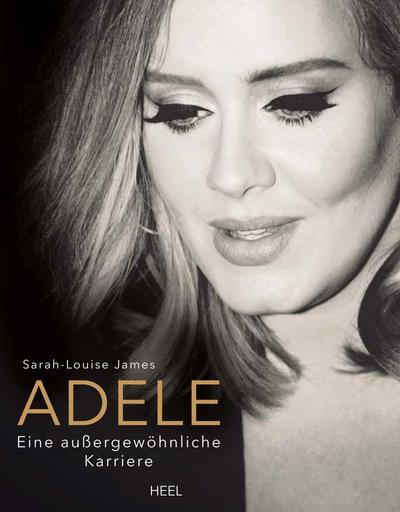 Adele: Eine außergewöhnliche Karriere