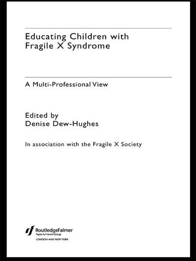 Educating Children with Fragile X Syndrome