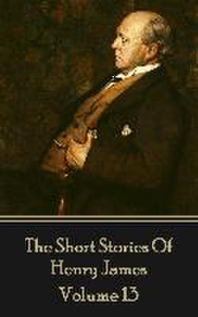 Henry James Short Stories Volume 13